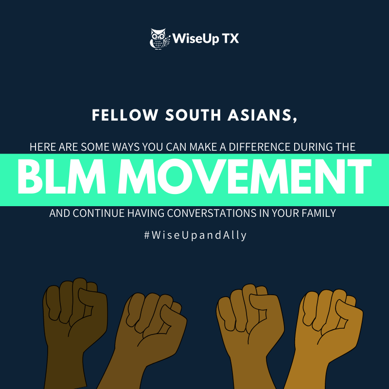 South Asian Allyship for the BLM Movement