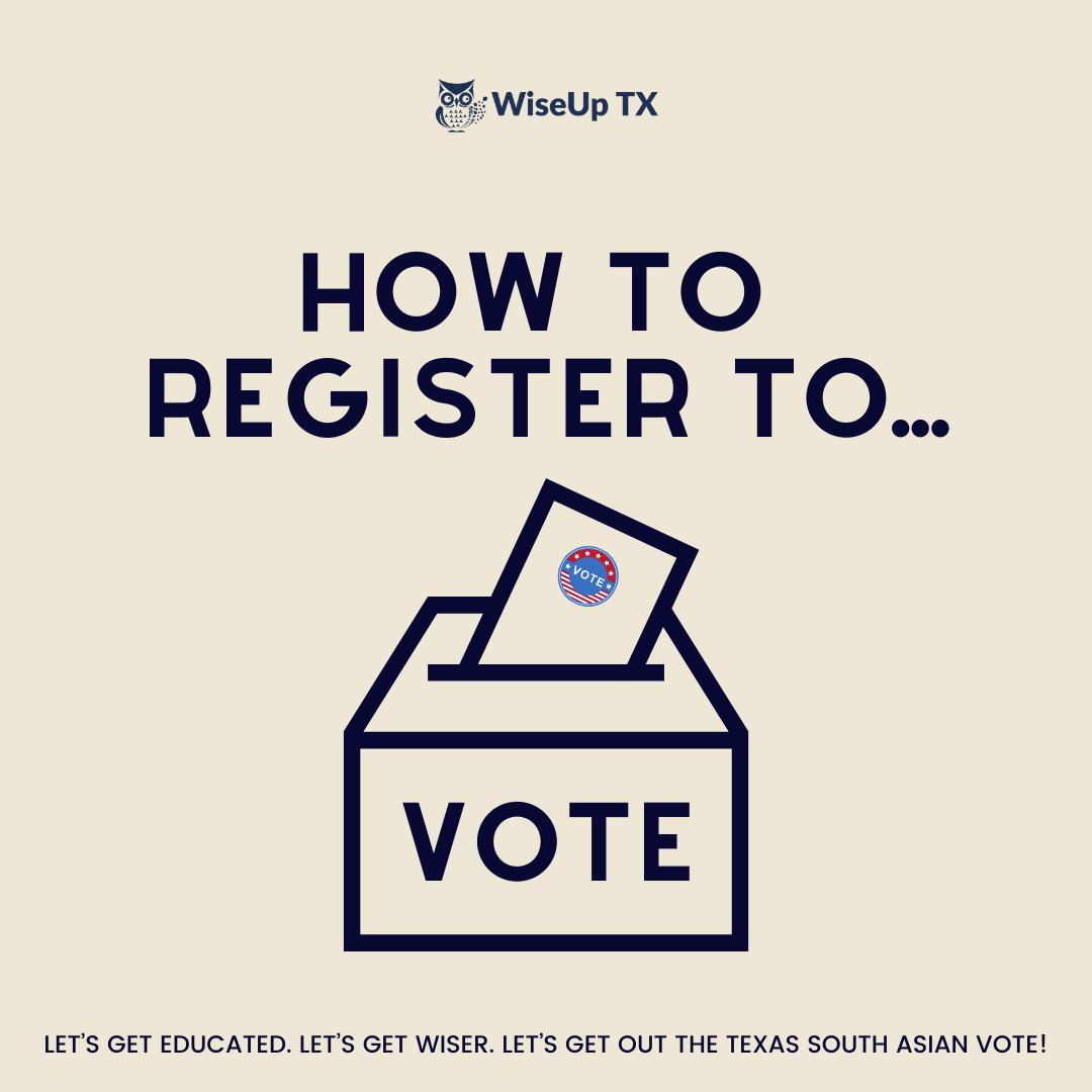 Texas South Asians, Register to Vote!