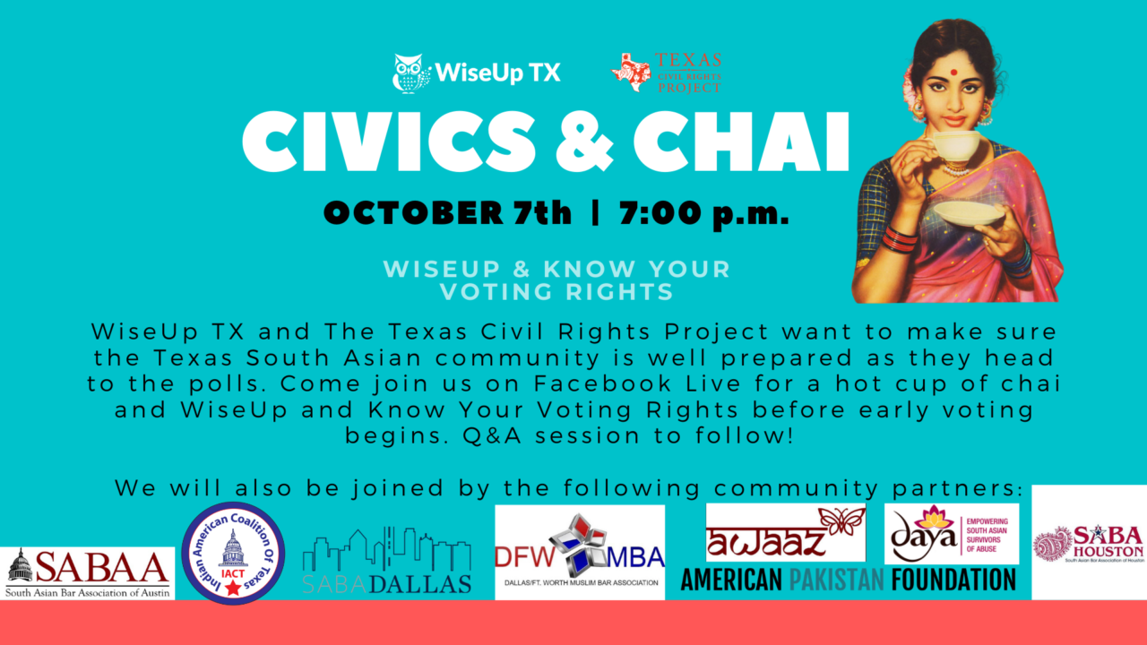 https://www.wiseuptx.org/wp-content/uploads/2020/10/FB-Event-10_7-civics-and-chai-2-1280x720.png