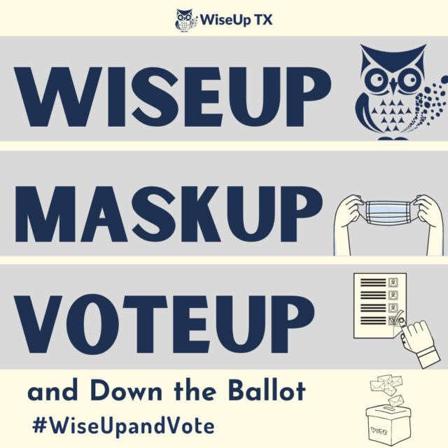 WiseUp, MaskUp, and VoteUp and Down the Ballot–2020 Election Information